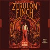 THE DEATH AND LIFE OF ZEBULON FINCH Audiobook Excerpt