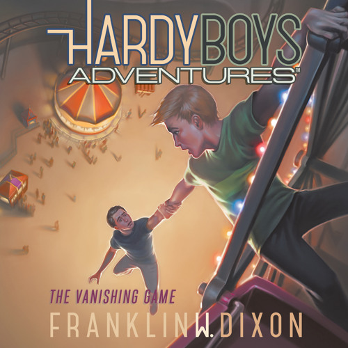 """""""The Vanishing Game (Hardy Boys Adventures)"""" by Franklin W. Dixon, read by Tim Gregory"""
