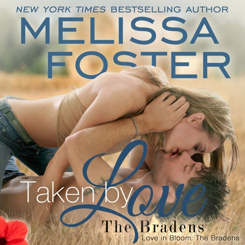 Taken By Love by Melissa Foster, Narrated by B.J. Harrison