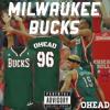 OHead - Milwaukee Bucks *LAVI$H SHIT*