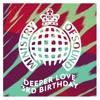 Modah & Dan Andrews - Deeper Love 3rd Birthday Mix (Final)