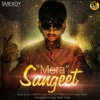 Mera Sangeet - SMEXDY - THE HINDI RAP CREW Official Audio 2015