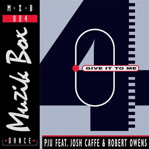PJU feat Josh Caffe & Robert Owens - 'Give It To Me' EP