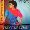LOVE COME DOWN (DJ John Culture Remix) Evelyn Champagne King