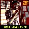 Thara Local Boys RMX - 6FACE Prod
