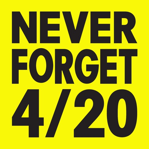 Never Forget 420- Hosted by Horsemouth