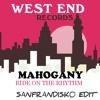 Ride On The Rhythm - Mahogony - SanFranDisko Re - Edit - #FreeDownload
