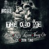 Old Me Feat Lucky, YC, Ice, Don Tino & Munee (NEW 2015)