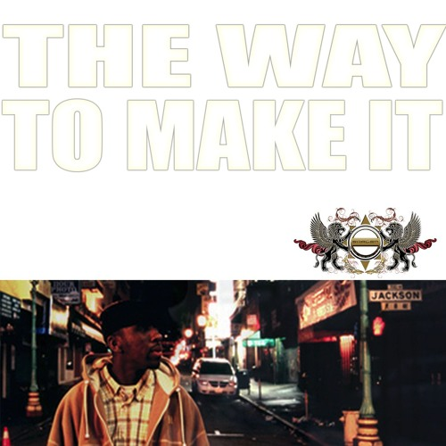 The Way to make it
