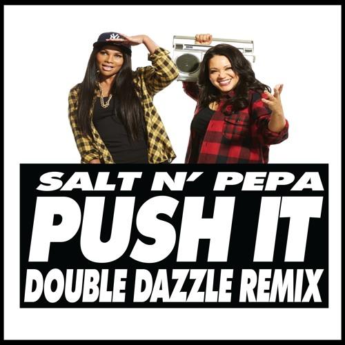 Push it salt n pepa