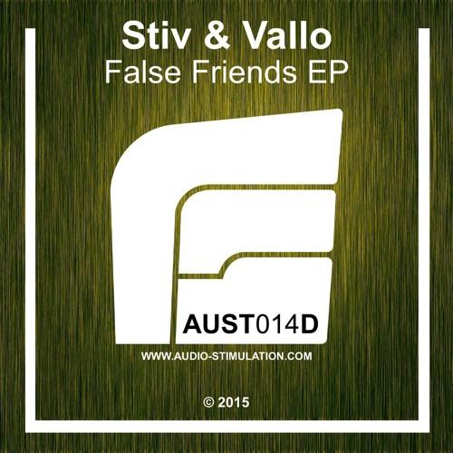 [AUST014D] Stiv & Vallo - False Friends EP