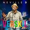 Neville D - Ek Is Vry ft Charisma Hanekam