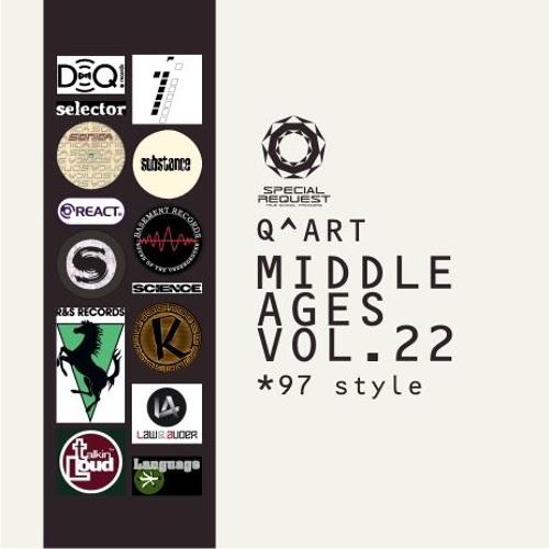 DJ Q^ART - Middle Ages ('97 Style) Vol. 22