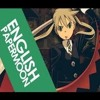 ENGLISH 'PAPERMOON' Soul Eater (AmaLee & Dj - Jo)