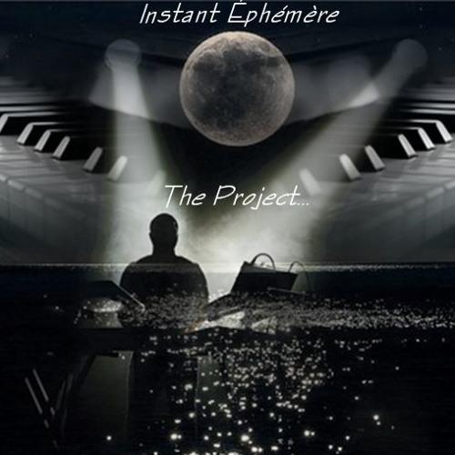 Instant Ephémère | The Project (Part One)