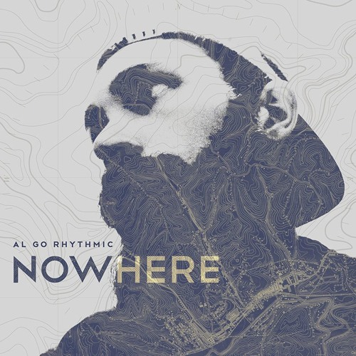 "AL GO RHYTHMIC - ""NOWHERE"""