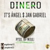 Angel $ Jan - DINERO (Prod. By Mouli)