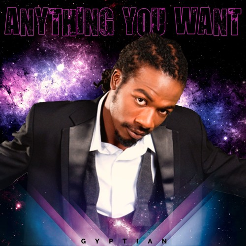 Gyptian - Anything You Want