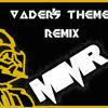 VADER'S THEME REMIX