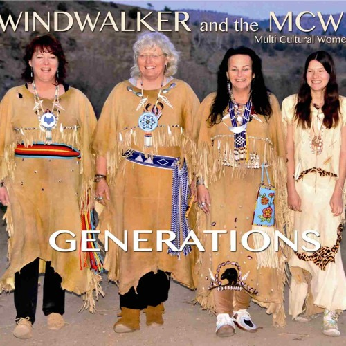GENERATIONS - Windwalker and the MCW  (2015)