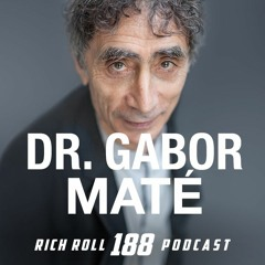Addiction Is Not A Choice: Dr. Gabor Maté's Call for A Compassionate & Holistic Approach To Healing