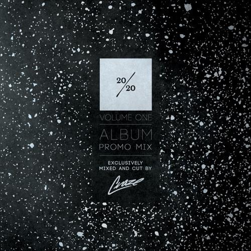 """""""20/20 Volume. One"""" Album Promo Mix - Mixed by DJ CRAZE"""
