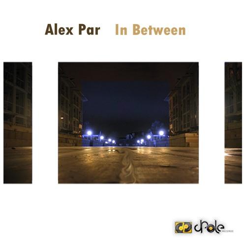 Alex Par - In Between (Dorfmarke Remix)