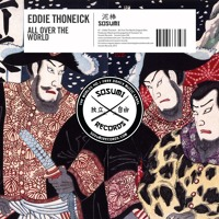 Eddie Thoneick - All Over The World (Original Mix)