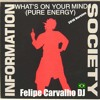 Information Society - What's On Your Mind (Felipe Carvalho DJ Remix) - Free Download!