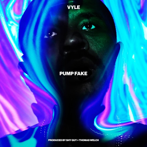 Pump Fake (Prod. By Shy Guy & Thomas Welch)