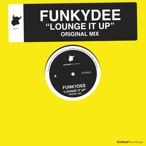 FunkyDee - Lounge It Up (Original Mix) PREVIEW