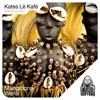 Kates Lè Kafè Feat Msizi - Mangibona Wena (SMRCDS032)