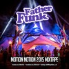 Father Funk - Motion Notion 2015 Mixtape (FREE DOWNLOAD)