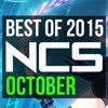 Best Of NCS - October 2015 (1 Hour Gaming Mix)