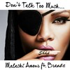 Malachi Amour- Don't Talk Too Much ft. Brandz