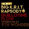 Big Krit & Rapsody - Guillotine Flow - Produced by 9th Wonder