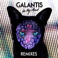 Galantis - In My Head (LIOHN Remix)