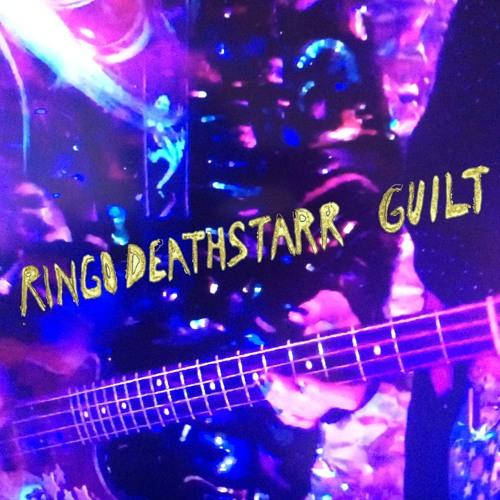 Ringo Deathstarr - Guilt