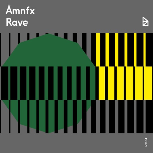 åmnfx - Rave [NV004]