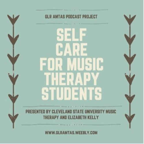 Self Care for Music Therapy Students