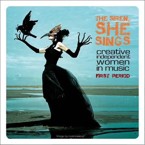 The Siren She Sings – CREATIVE, INDEPENDENT WOMEN IN MUSIC (click title to see blog)