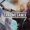 Trap Music Mix 2014 - Trap Mega Mix Ft. Aero Chord (300 Plays Special!)