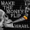 Make The Money Flip - Israel Prod.BluntedBeatz Portada del disco