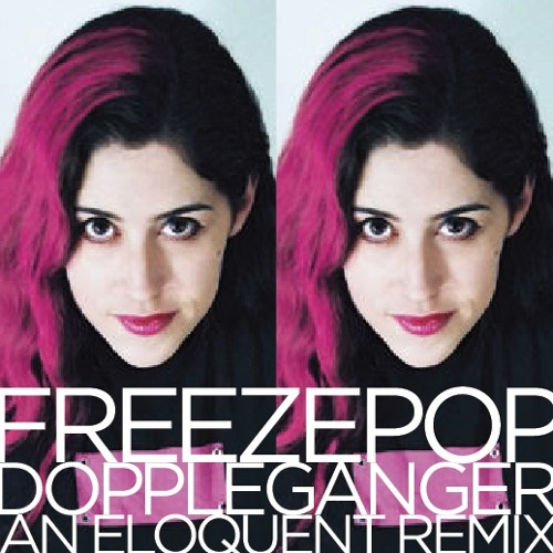 Freezepop - Doppleganger (an eloquent remix)