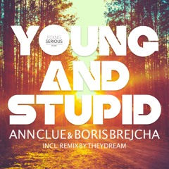 Young And Stupid - Ann Clue & Boris Brejcha (Theydream Remix) PREVIEW