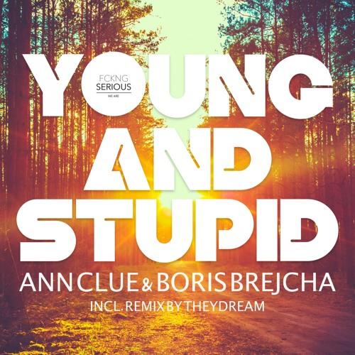 FS005 - YOUNG AND STUPID - Ann Clue & Boris Brejcha (EP)
