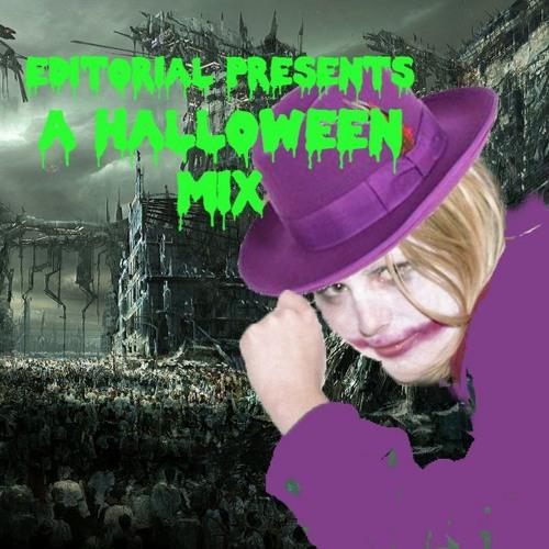 Editorial Presents: Halloween Mix