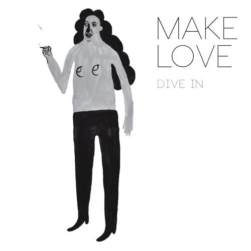 MakeLove - Dive In