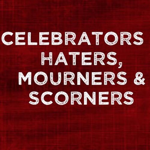Celebrators & Mourners, Haters & Scorers - Marc Santom
