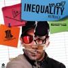 Major7 - Inequality (CHAPELEIRO REMIX) mp3